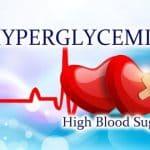 Hyperglycemia (High Blood Sugar)